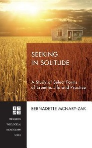 Seeking in Solitude  -     By: Bernadette McNary-Zak
