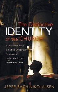 The Distinctive Identity of the Church  -     By: Jeppe Bach Nikolajsen