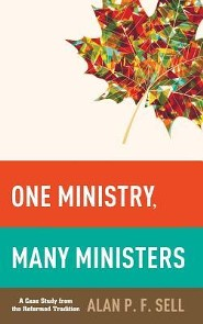 One Ministry, Many Ministers  -     By: Alan P. F. Sell