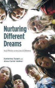 Nurturing Different Dreams  -     By: Katherine Turpin, Anne Carter Walker