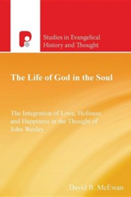 The Life of God in the Soul  -     By: David B. McEwan