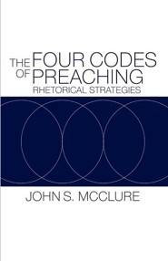 The Four Codes of Preaching: Rhetorical Strategies