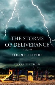 The Storms of Deliverance, Second Edition  -     By: Larry Higdon