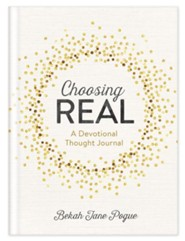 Choosing Real: A Journal
