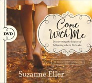Come With Me DVD: Discovering the Beauty of Following Where He Leads