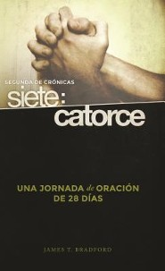 Segunda de Crónicas Siete: Catorce  (Second Chronicles Seven: Fourteen)   -     By: James T. Bradford
