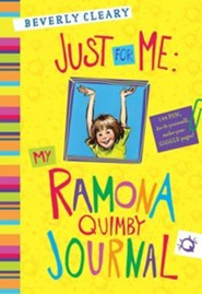 Just for Me: My Ramona Quimby Journal   -     By: Beverly Cleary