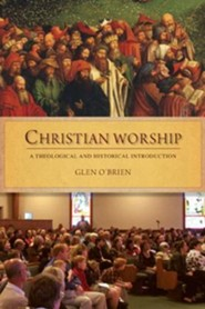 Christian Worship  -     By: Glen Obrien