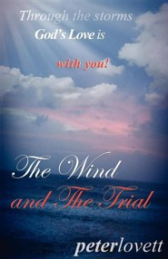 The Wind and the Trial  -     By: Peter Lovett