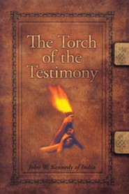 The Torch of the Testimony  -     By: John W. Kennedy