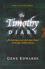 The Timothy Diary  -     By: Gene Edwards