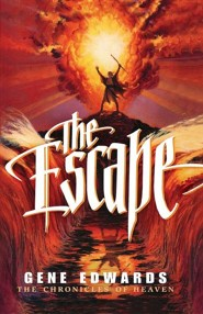 The Escape  -     By: Gene Edwards