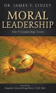 Moral Leadership  -     By: James F. Linzey, Doug Pierce