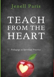 Teach from the Heart  -     By: Jenell Paris
