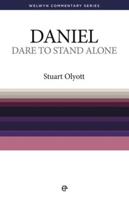 Dare to Stand Alone: Daniel Welwyn Commentary Series