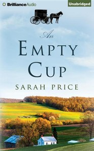 An Empty Cup - unabridged audio book on CD  -     Narrated By: Terri Clark Linden     By: Sarah Price
