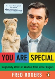 You Are Special: Words of Wisdom for All Ages from a Beloved Neighbor  -     By: Fred Rogers