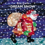 Dream Snow  -     By: Eric Carle