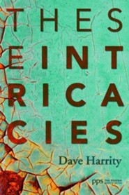 These Intricacies  -     By: Dave Harrity