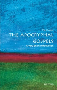 The Apocryphal Gospels  -     By: Paul Foster