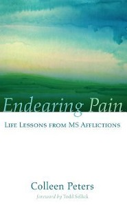 Endearing Pain  -     By: Colleen Peters, Todd Sellick