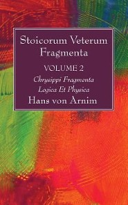 Stoicorum Veterum Fragmenta Volume 2