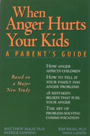 When Anger Hurts Your Kids  -     By: Matthew McKay, Kim Paleg, Dana Landis