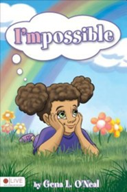 I'mpossible  -     By: Gena L. O'Neal