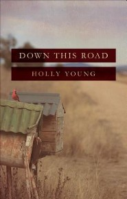 Down This Road  -     By: Holly Young