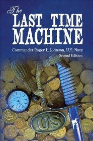 The Last Time Machine, Edition 0002  -     By: Roger L. Johnson