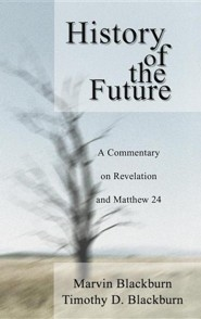The History of the Future  -     By: Marvin Blackburn, Timothy Blackburn