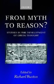 From Myth to Reason?: Studies in the Development of Greek Thought  -     Edited By: Richard Buxton     By: Richard Buxton(ED.)