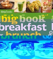 Betty Crocker: The Big Book of Breakfast and Brunch