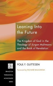 Leaning Into the Future  -     By: Poul F. Guttesen, Richard Bauckham
