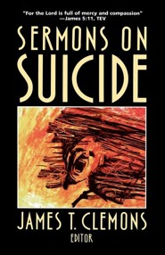 Sermons on Suicide  -     By: James T. Clemons
