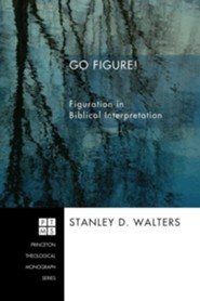 Go Figure!  -     Edited By: Stanley D. Walters