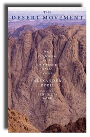The Desert Movement: Fresh Perspectives On The Spirituality Of The Desert  -     By: Alexander Ryrie