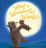 What a Wonderful World!  -     By: Suzanne Chiew     Illustrated By: Tina McNaughton
