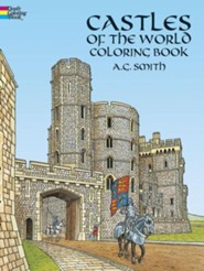 Castles of the World Coloring Book  -     By: A.G. Smith