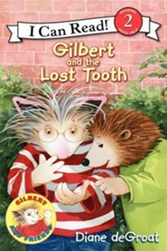 Gilbert and the Lost Tooth  -     By: Diane deGroat     Illustrated By: Diane deGroat