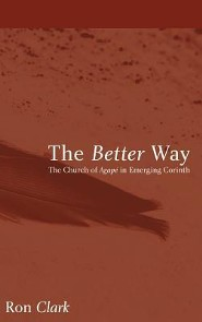 The Better Way  -     By: Ron Clark
