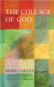 The Collage of God  -     By: Mark Oakley