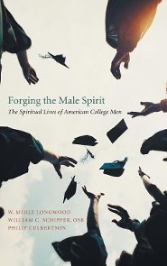 Forging the Male Spirit  -     By: W. Merle