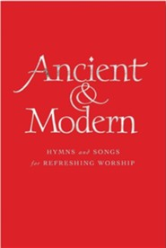 Ancient & Modern Melody