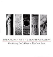 The Church of the Transfiguration  -     By: Martin Shannon, G. Thomas Ryan