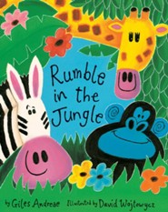 Rumble in the Jungle  -     By: Giles Andreae     Illustrated By: David Wojtowycz