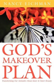 God's Makeover Plan  -     By: Nancy Eichman