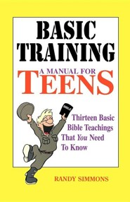 Basic Training: A Manual for Teens  -     By: Randy Simmons