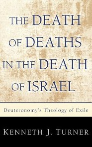 The Death of Deaths in the Death of Israel  -     By: Kenneth J. Turner