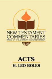 Acts: A Commentary on Acts of the Apostles  -     By: H. Leo Boles